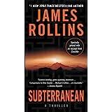Subterranean: A Thriller