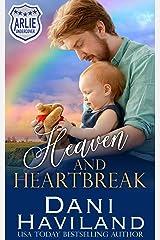 Heaven and Heartbreak (Arlie Undercover Book 6) Kindle Edition