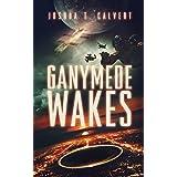 Ganymede Wakes: A Near Future Action Thriller (Ganymede Rising Book 1)