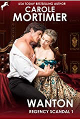 Wanton (Regency Scandal 1) Kindle Edition