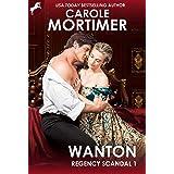 Wanton (Regency Scandal 1)