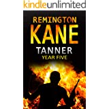 Tanner: Year Five (A Tanner Series Book 5)