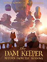 The Dam Keeper, Book 3: Return from the Shadows
