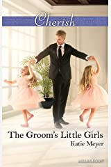 The Groom's Little Girls (Proposals in Paradise Book 2) Kindle Edition
