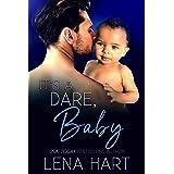 It's a Dare, Baby (Dare Duet Book 2)