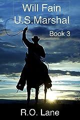 Will Fain, U.S. Marshal Book 3 (Will Fain, U. S. Marshal, West Texas) Kindle Edition