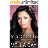 Magnolia: Hidden Realms of Silver Lake (Four Sisters of Fate Book 4)