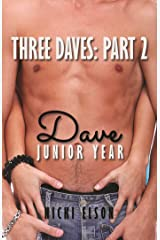 Three Daves, Book 2: Dave, Junior Year (The Three Daves Series) Kindle Edition