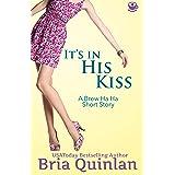 It's In His Kiss (Brew Ha Ha .5 Short Romantic Comedy)
