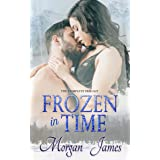 Frozen in Time: The Complete Trilogy