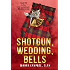 Shotgun, Wedding, Bells: Book #11 in the Kiki Lowenstein Mystery Series (Can be read as a stand-alone.)