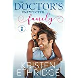 The Doctor's Unexpected Family: A heartwarming tale that brings together hope and happily-ever-after (Hope and Hearts Romance