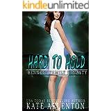 Hard to Hold (Bennett Dynasty Book 4)