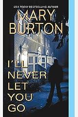 I'll Never Let You Go (Morgans of Nashville Book 3) Kindle Edition