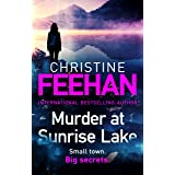 Murder at Sunrise Lake: a brand new, thrilling standalone from the #1 bestselling author of the Carpathian series