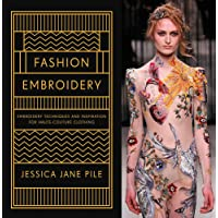 Fashion Embroidery: Embroidery Techniques and Inspiration fo…