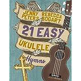 21 Easy Ukulele Hymns: 6