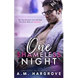 One Shameless Night: A Stand Alone Enemies To Lovers Single Dad Romance (A West Sisters Novel)