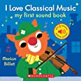 I Love Classical Music: My First Sound Book