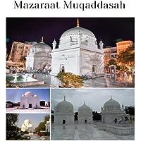 Duat Mutlaqeen and Hudud Kiraam Ziyarat