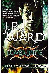 Lover Mine: Number 8 in series (Black Dagger Brotherhood Series Book 9) Kindle Edition