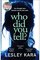 Who Did You Tell?: From the bestselling author of The Rumour Kindle Edition