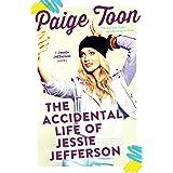 The Accidental Life of Jessie Jefferson (Jessie Jefferson Novels Book 1)