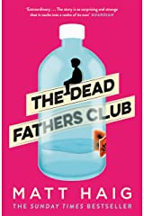 The Dead Fathers Club Kindle Edition