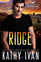 Ridge (Texas Boudreau Brotherhood Book 4) Kindle Edition