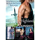 The Glen Highland Romance Box Set 1: Steamy Medieval Scottish Highlanders Historical Romance!