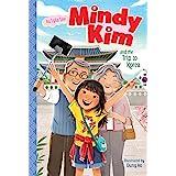 Mindy Kim and the Trip to Korea (Volume 5)