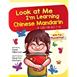 Look at Me I'm Learning Chinese Mandarin: A Story For Ages 3-6