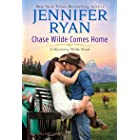 Chase Wilde Comes Home: A Wyoming Wilde Novel