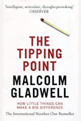 The Tipping Point: How Little Things Can Make a Big Difference. Malcolm Gladwell ペーパーバック