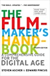 The Filmmaker's Handbook 2013 Edition: A Comprehensive Guide for the Digital Age