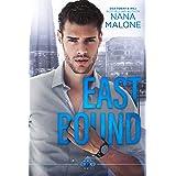 East Bound: Billionaire Romance (Hear No Evil Trilogy Book 2)