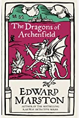 The Dragons of Archenfield: An action-packed medieval mystery from the bestselling author (Domesday series Book 3) Kindle Edition
