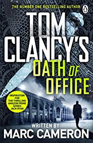 Tom Clancy's Oath of Office (Jack Ryan Book 10)