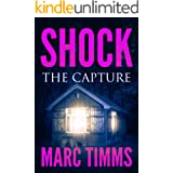 SHOCK: The Capture - A Gripping Medical Mystery Thriller & Suspense