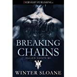 Breaking Chains (Fallen Saints MC Book 4)