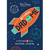 Between Dad and Me: A Father And Son Guided Journal To Connect And Bond (father's day gifts gifts for dad, Unique Gifts For D