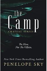 The Camp (Chateau Book 2) Kindle Edition