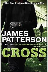 Cross (Alex Cross Book 12) Kindle Edition