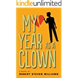 My Year as Clown: A Novel