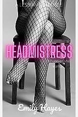 Headmistress: A Lesbian Romance Kindle Edition