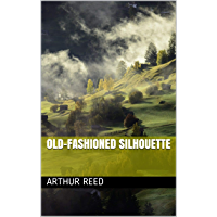 Old-fashioned Silhouette (English Edition)