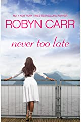 Never Too Late Kindle Edition