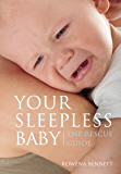 Your Sleepless Baby: The Rescue Guide (English Edition)