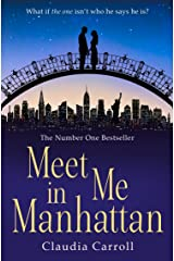 Meet Me In Manhattan: A feel-good romantic comedy to whisk you away this Christmas! Kindle Edition