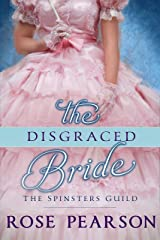 The Disgraced Bride (The Spinsters Guild Book 2) Kindle Edition